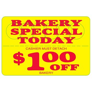 BAKERY SPEC TODAY 1.00 OFF